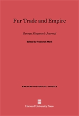 Cover: Fur Trade and Empire: George Simpson's Journal