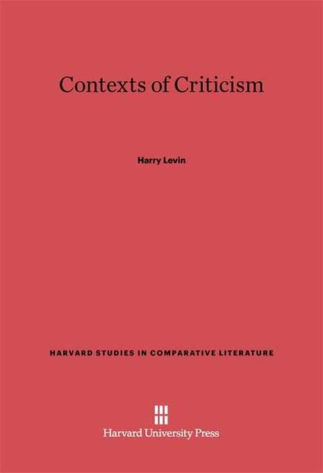 Cover: Contexts of Criticism, from Harvard University Press