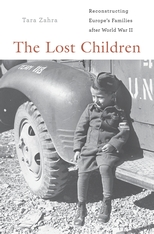 Cover: The Lost Children: Reconstructing Europe's Families after World War II