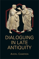 Cover: Dialoguing in Late Antiquity in PAPERBACK