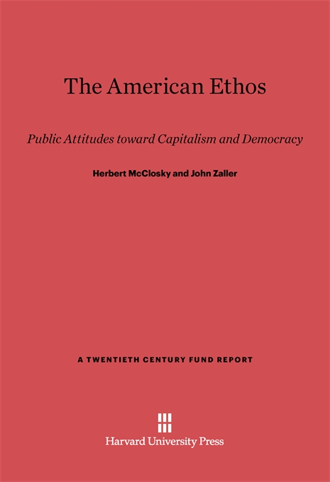 Cover: The American Ethos: Public Attitudes toward Capitalism and Democracy, from Harvard University Press