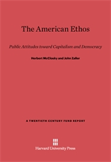 Cover: The American Ethos: Public Attitudes toward Capitalism and Democracy