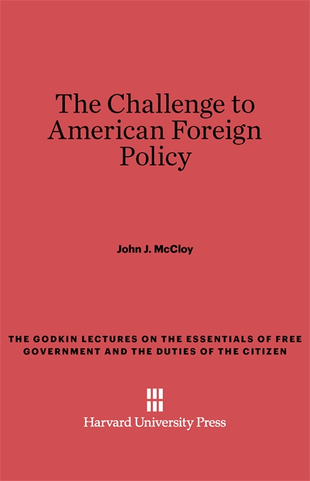 Cover: The Challenge to American Foreign Policy, from Harvard University Press