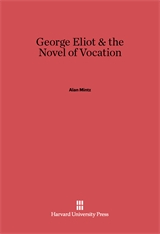 Cover: George Eliot and the Novel of Vocation
