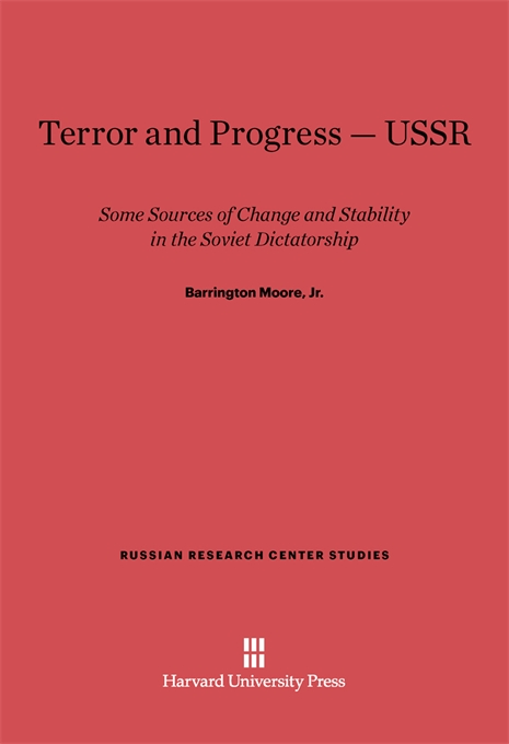 Cover: Terror and Progress—USSR: Some Sources of Change and Stability in the Soviet Dictatorship, from Harvard University Press