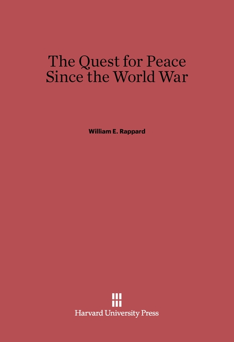 Cover: The Quest for Peace Since the World War, from Harvard University Press