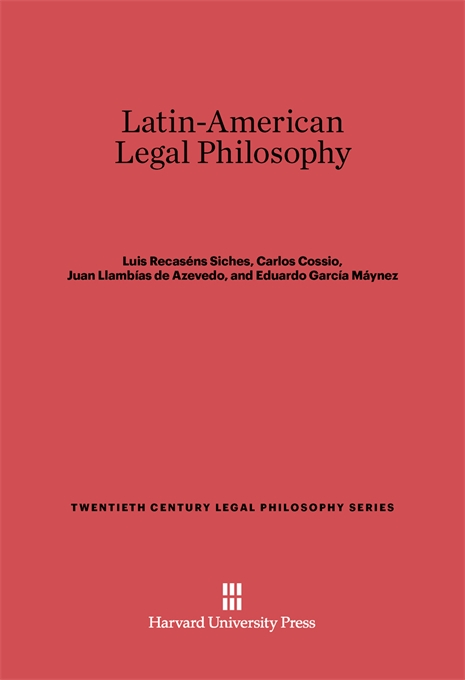 Cover: Latin-American Legal Philosophy, from Harvard University Press
