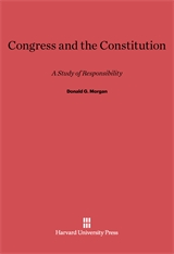 Cover: Congress and the Constitution: A Study of Responsibility