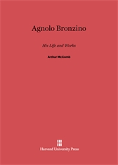 Cover: Agnolo Bronzino: His Life And Works