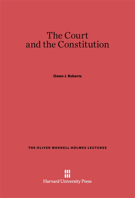 Cover: The Court and the Constitution, from Harvard University Press