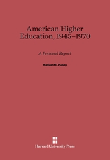 Cover: American Higher Education, 1945–1970: A Personal Report