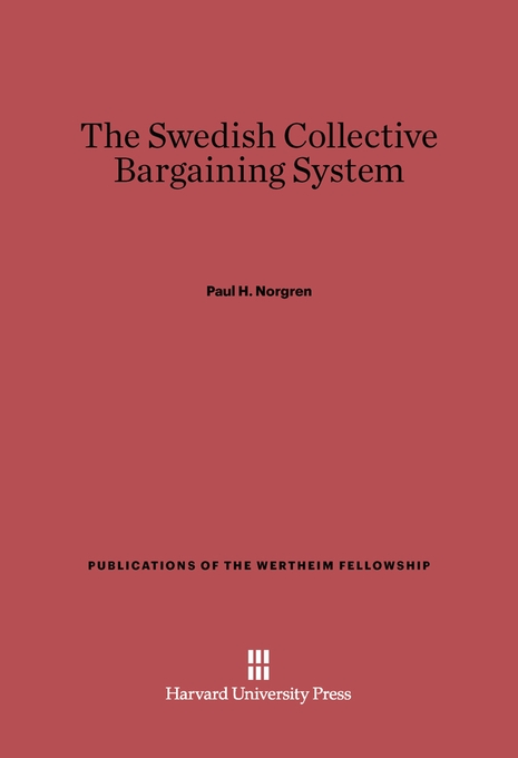 Cover: The Swedish Collective Barganing System, from Harvard University Press