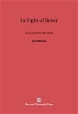Cover: In Sight of Sever: Essays from Harvard
