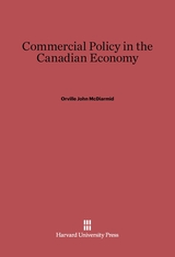 Cover: Commerical Policy in the Canadian Economy