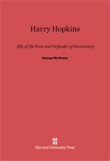 Cover: Harry Hopkins: Ally of the Poor and Defender of Democracy