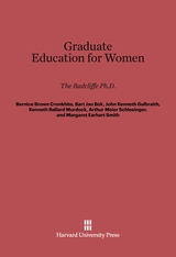 Cover: Graduate Education for Women: The Radcliffe Ph.D.