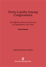 Cover: Party Loyalty among Congressmen: The Difference between Democrats and Republicans, 1947-1962