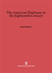 Cover: The American Playhouse in the Eighteenth Century