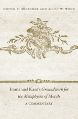 Cover: Immanuel Kant's <i>Groundwork for the Metaphysics of Morals</i>: A Commentary
