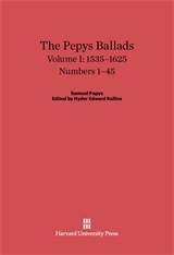 Cover: The Pepys Ballads, Volume 1: 1535-1625: Numbers 1-45