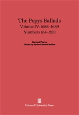 Cover: The Pepys Ballads, Volume 4: 1688-1689: Numbers 164-253