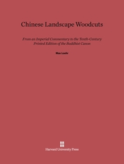 Cover: Chinese Landscape Woodcuts: From an Imperial Commentary to the Tenth-Century Printed Edition of the Buddhist Canon