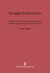 Cover: Struggle for Synthesis: The Seventeenth Century Background of Leibniz's Synthesis of Order and Freedom