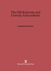 Cover: The Old Kalevala and Certain Antecedents