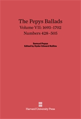 Cover: The Pepys Ballads, Volume 7: 1693-1702: Numbers 428-505