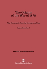 Cover: The Origins of the War of 1870