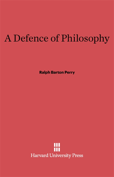 Cover: A Defence of Philosophy, from Harvard University Press