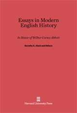 Cover: Essays in Modern English History in Honor of Wilbur Cortez Abbott
