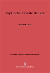 Cover: Jay Cooke, Private Banker