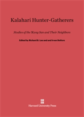 Cover: Kalahari Hunter-Gatherers: Studies of the !Kung San and Their Neighbors