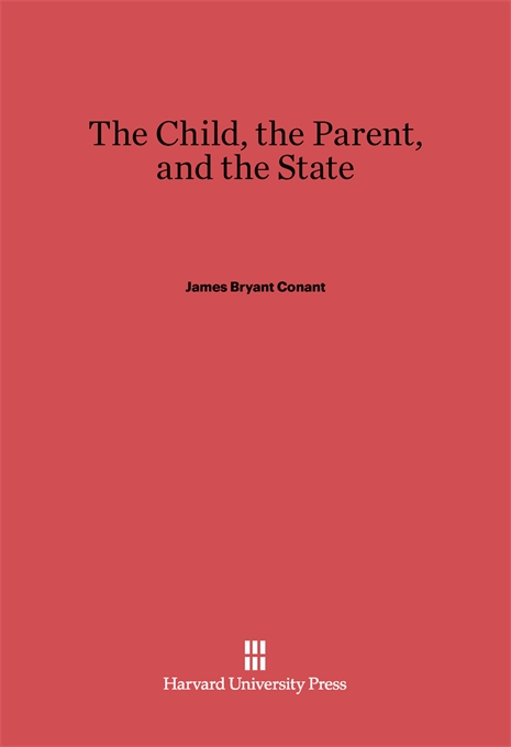 Cover: The Child, the Parent, and the State, from Harvard University Press