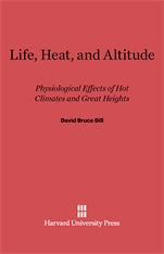 Cover: Life, Heat, and Altitude: Physiological Effects of Hot Climates and Great Heights