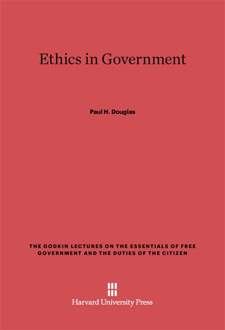 Cover: Ethics in Government, from Harvard University Press