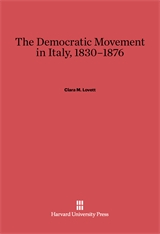 Cover: The Democratic Movement in Italy, 1830–1876