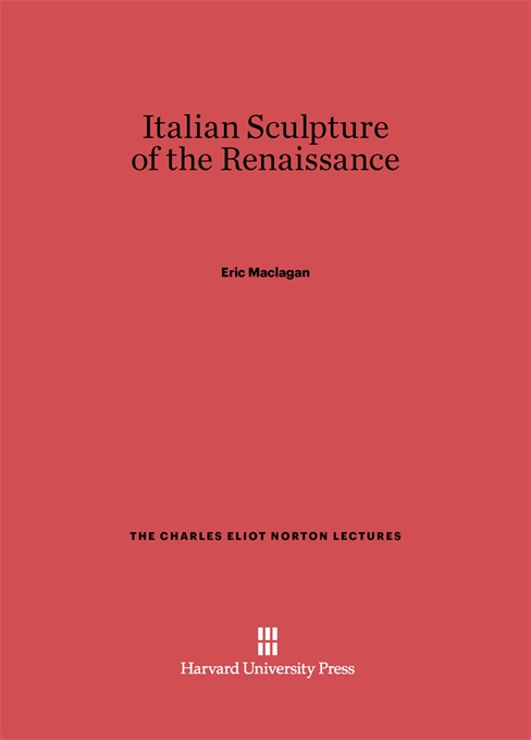 Cover: Italian Sculpture of the Renaissance, from Harvard University Press