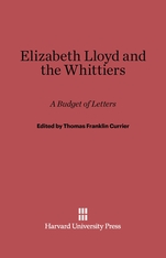 Cover: Elizabeth Lloyd and the Whittiers: A Budget of Letters