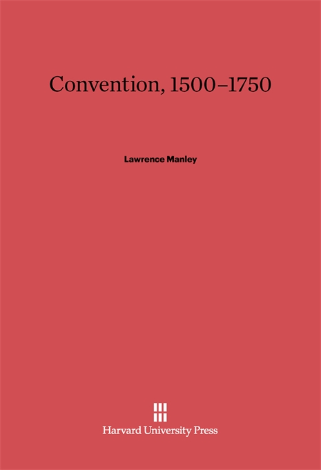 Cover: Convention, 1500–1750, from Harvard University Press
