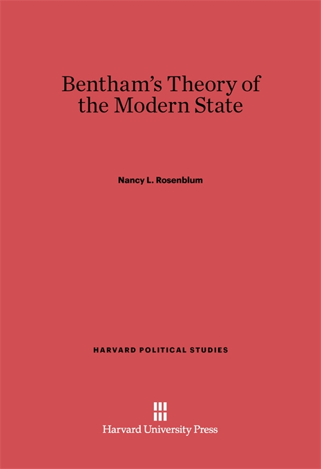 Cover: Bentham's Theory of the Modern State, from Harvard University Press