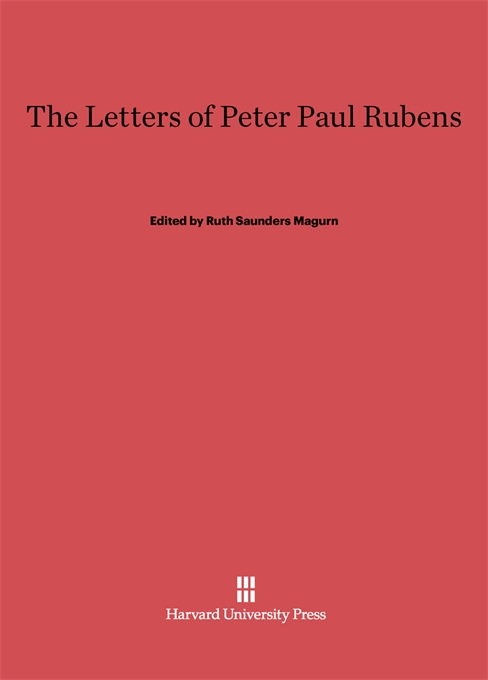 Cover: The Letters of Peter Paul Rubens, from Harvard University Press