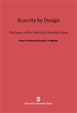 Cover: Scarcity by Design: The Legacy of New York City's Housing Policies