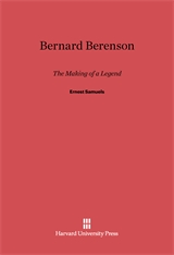 Cover: Bernard Berenson: The Making of a Legend