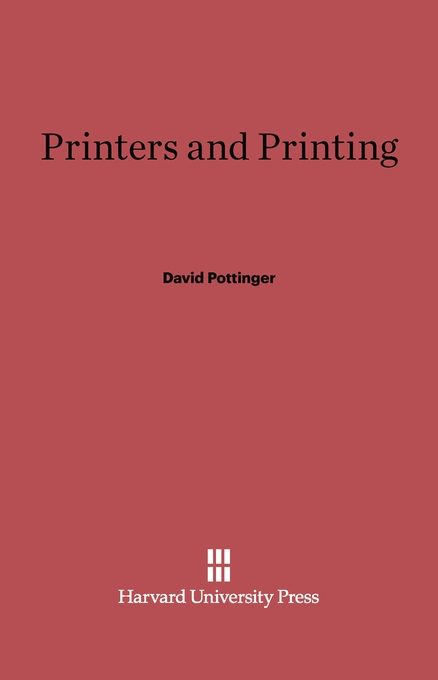 Cover: Printers and Printing, from Harvard University Press