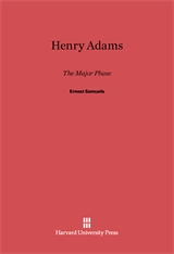 Cover: Henry Adams: The Major Phase