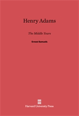 Cover: Henry Adams: The Middle Years