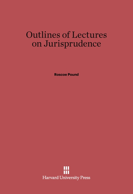 Cover: Outlines of Lectures on Jurisprudence: Fifth edition, from Harvard University Press