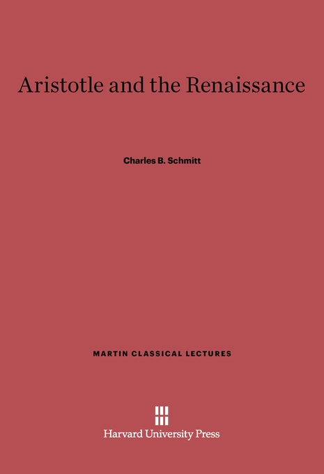Cover: Aristotle and the Renaissance, from Harvard University Press